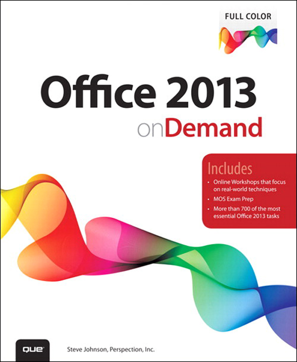 Office 2013 On Demand By: . Perspection Inc.,Steve Johnson