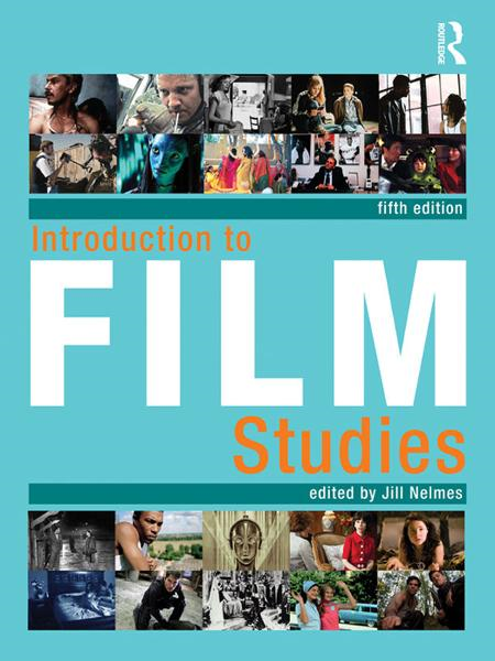 Introduction to Film Studies By: