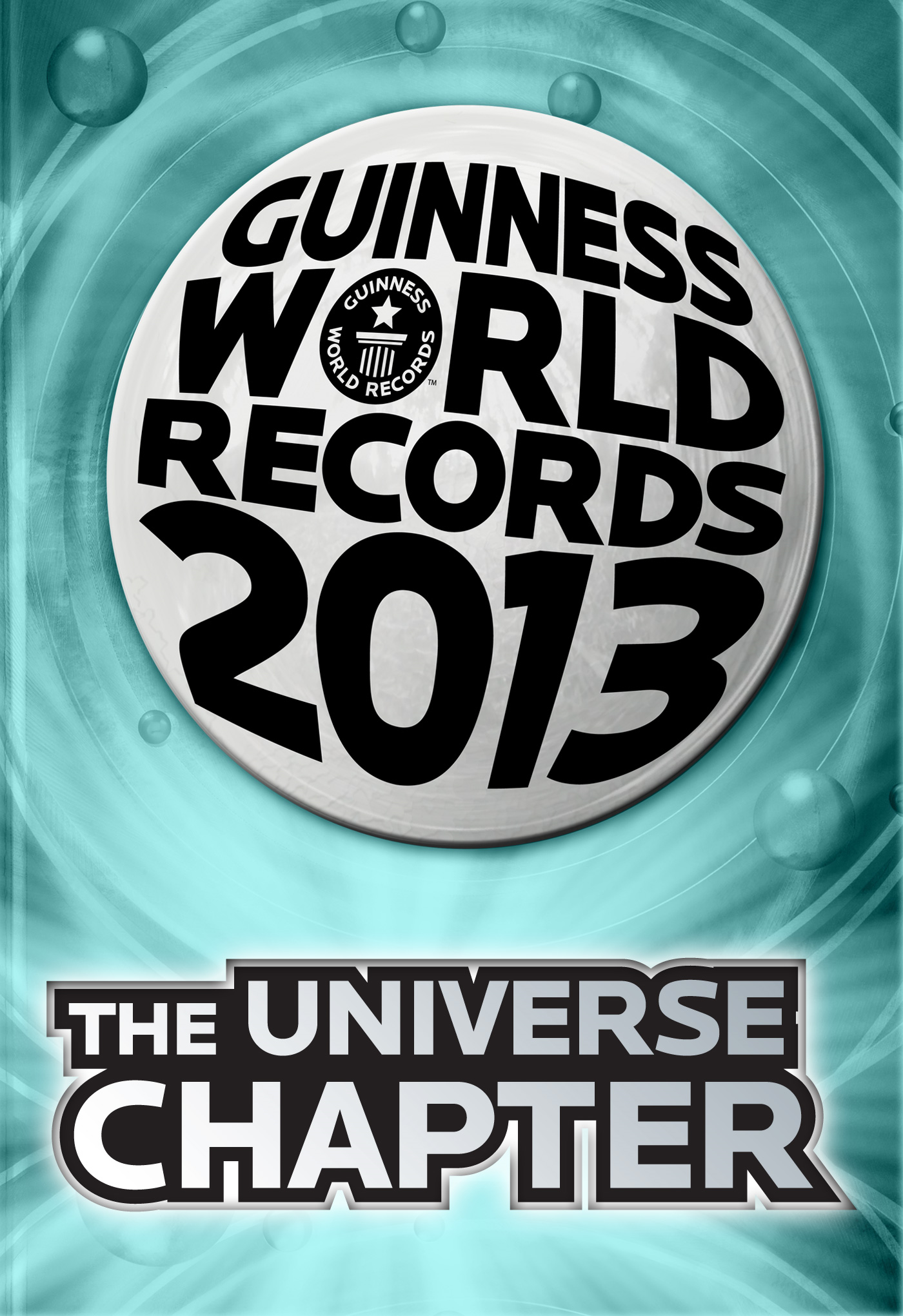 Guinness World Records 2013 - The Universe Chapter
