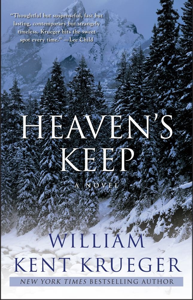 Heaven's Keep By: William Kent Krueger