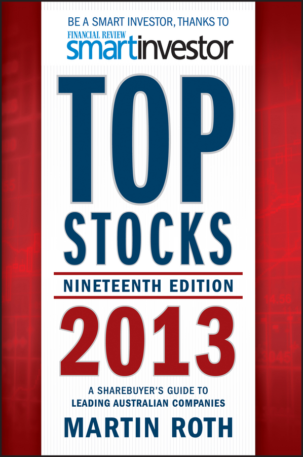 Top Stocks 2013 By: Martin Roth