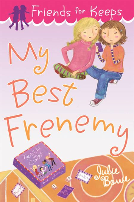 My Best Frenemy By: Julie Bowe