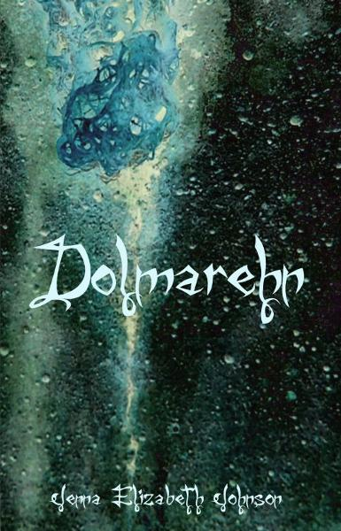 Dolmarehn: Book Two of the Otherworld Trilogy