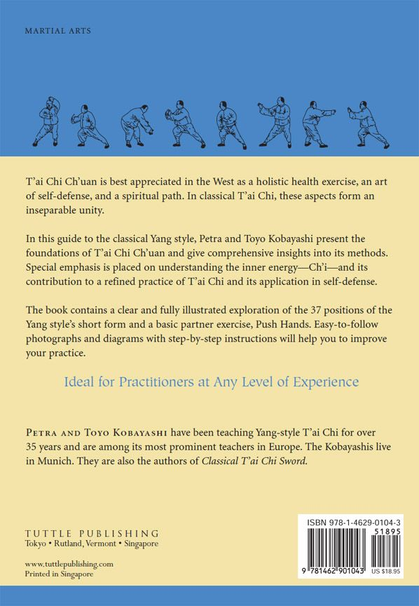 T'ai Chi Ch'uan: Becoming One with the Tao By: Petra Kobayashi,Toyo Kobayashi