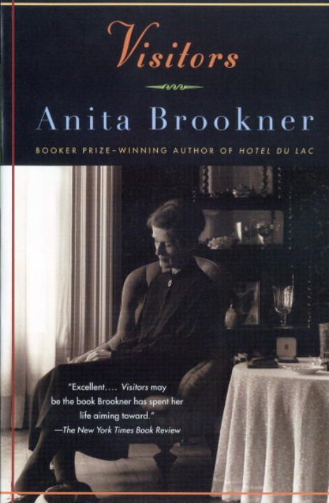 Visitors By: Anita Brookner