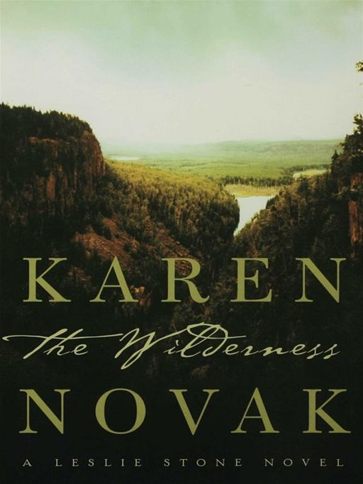 The Wilderness By: Karen Novak
