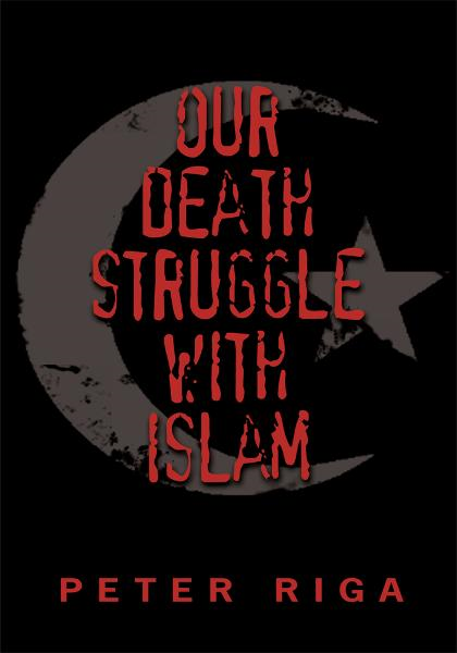 Our Death Struggle With Islam