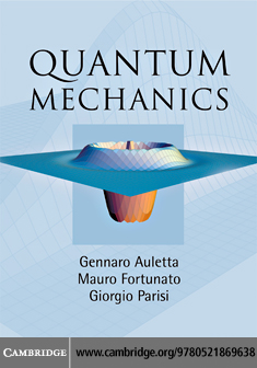 Quantum Mechanics By: Auletta,Gennaro