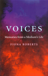 Voices: Memories From A Medium's Life