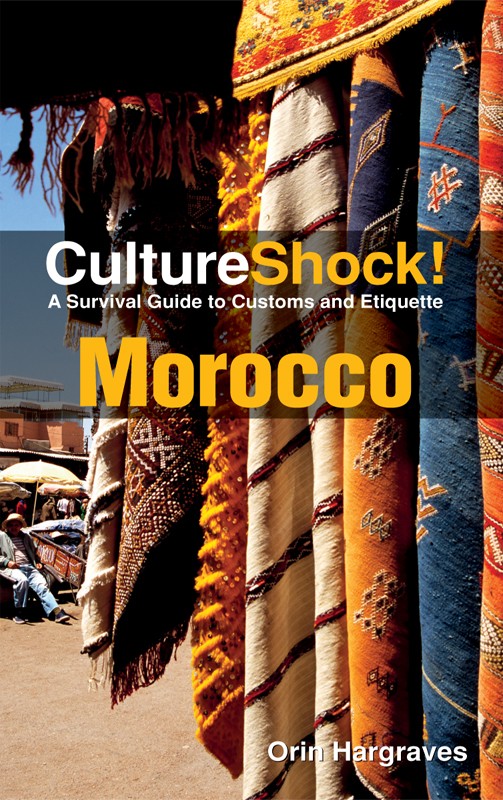 CultureShock! Morocco By: Orin Hargraves