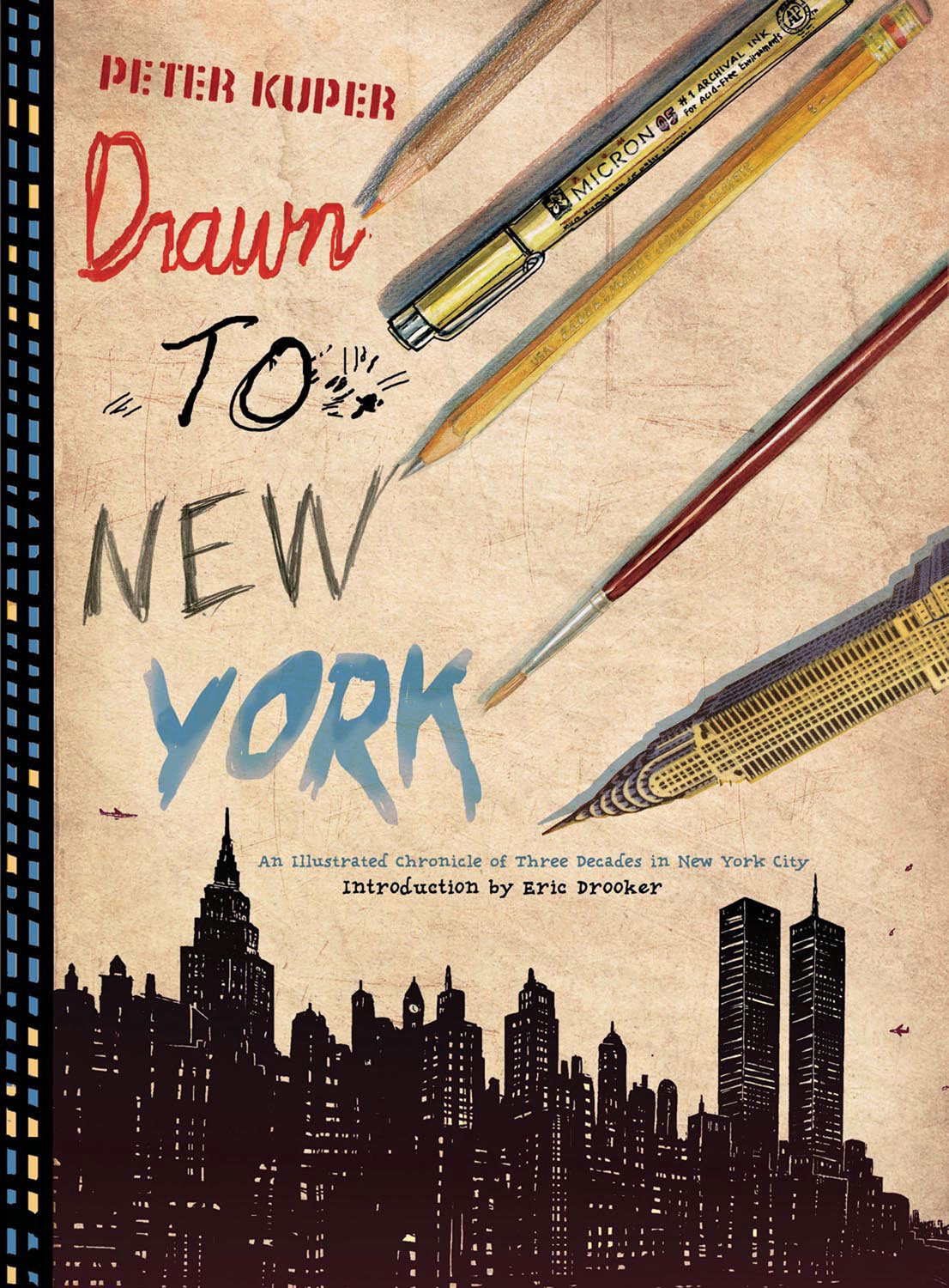 Drawn to New York By: Peter Kuper