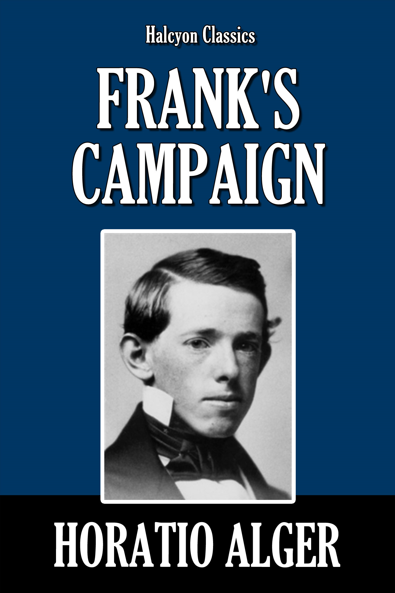 Frank's Campaign by Horatio Alger [Horatio Alger #1]