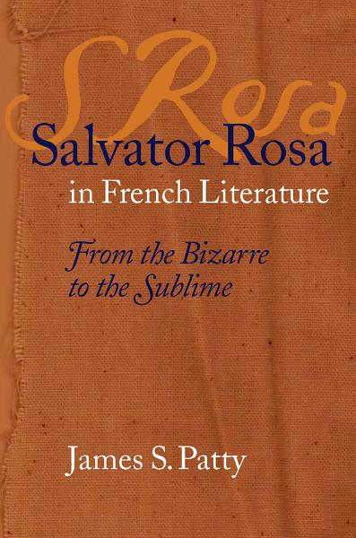 Salvator Rosa in French Literature By: James S. Patty