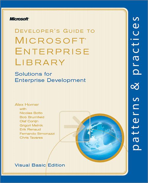 Developer's Guide to Microsoft® Enterprise Library, Visual Basic® Edition