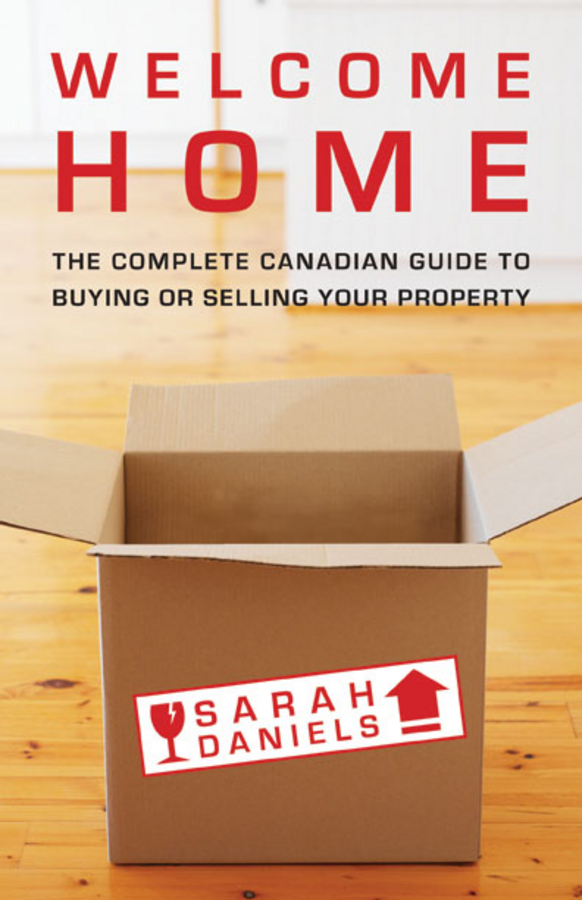 Welcome Home By: Sarah Daniels