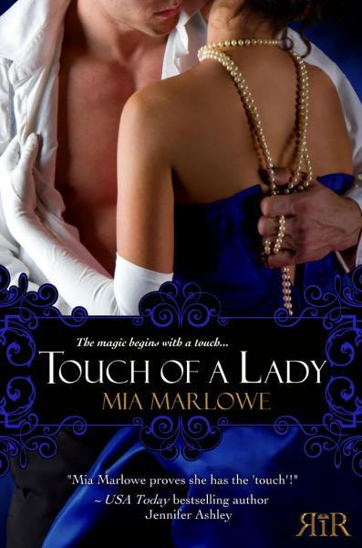 Touch of a Lady By: Mia Marlowe