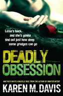 Deadly Obsession: