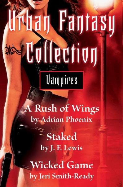 Urban Fantasy Collection - Vampires By: Adrian Phoenix,J. F. Lewis,Jeri Smith-Ready