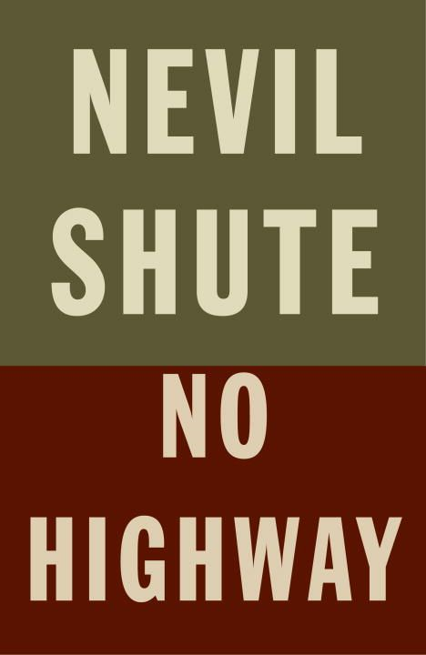 No Highway By: Nevil Shute