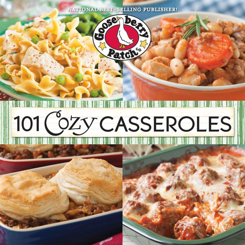 101 Cozy Casserole Recipes Cookbook