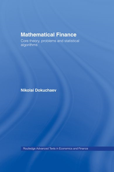 Mathematical Finance By: Nikolai Dokuchaev
