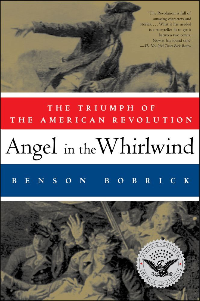 Angel in the Whirlwind By: Benson Bobrick