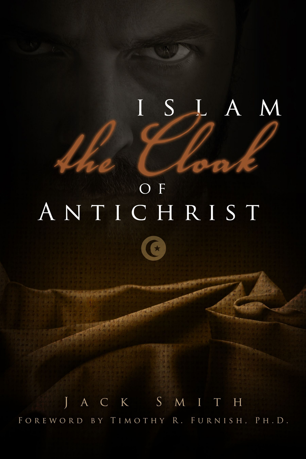 Islam - the Cloak of Antichrist