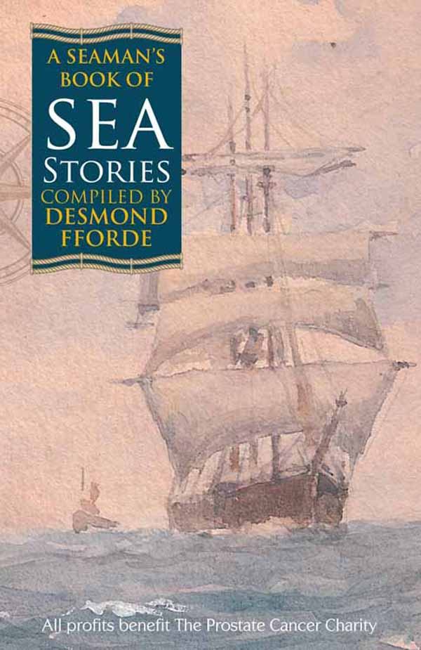 A Seaman's Book of Sea Stories