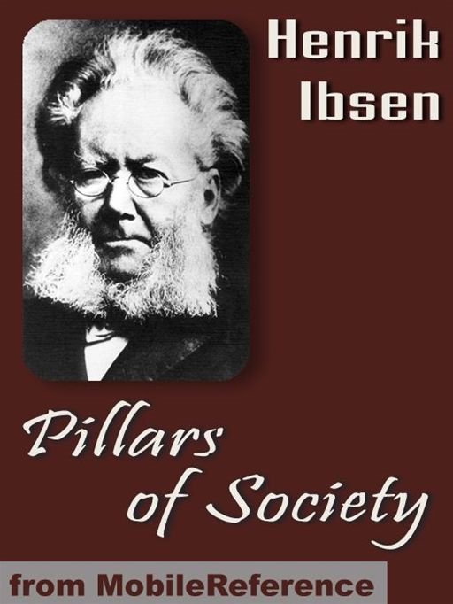 Pillars Of Society  (Mobi Classics)