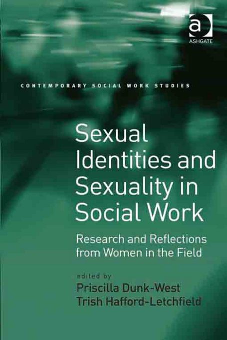 Priscilla Dunk West - Sexual Identities and Sexuality in Social Work