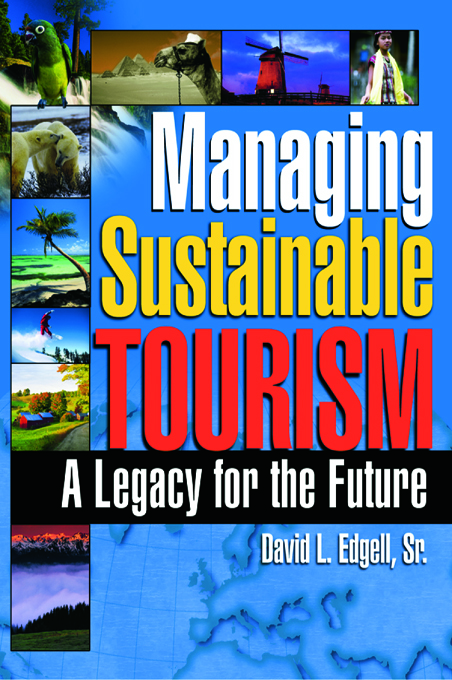 Managing Sustainable Tourism A Legacy for the Future