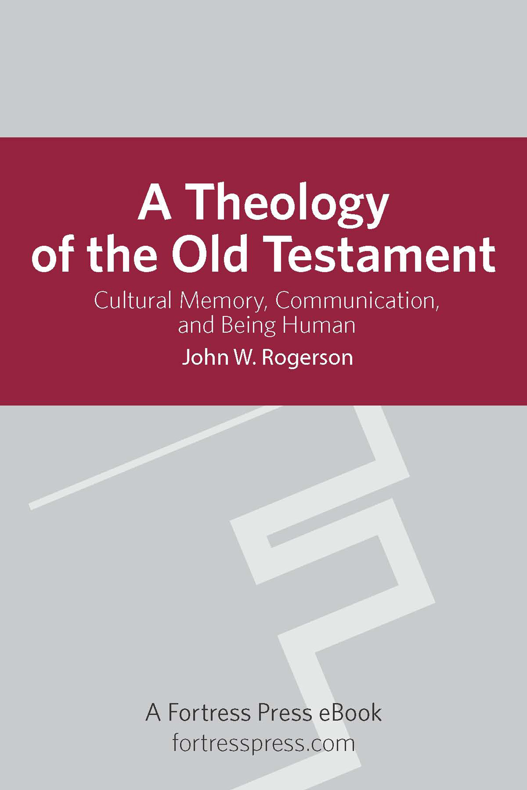A Theology of the Old Testament