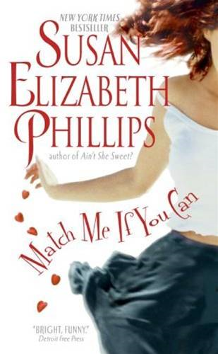 Match Me If You Can By: Susan Elizabeth Phillips