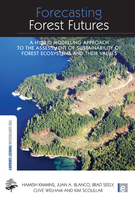 Forecasting Forest Futures A Hybrid Modelling Approach to the Assessment of Sustainability of Forest Ecosystems and their Values