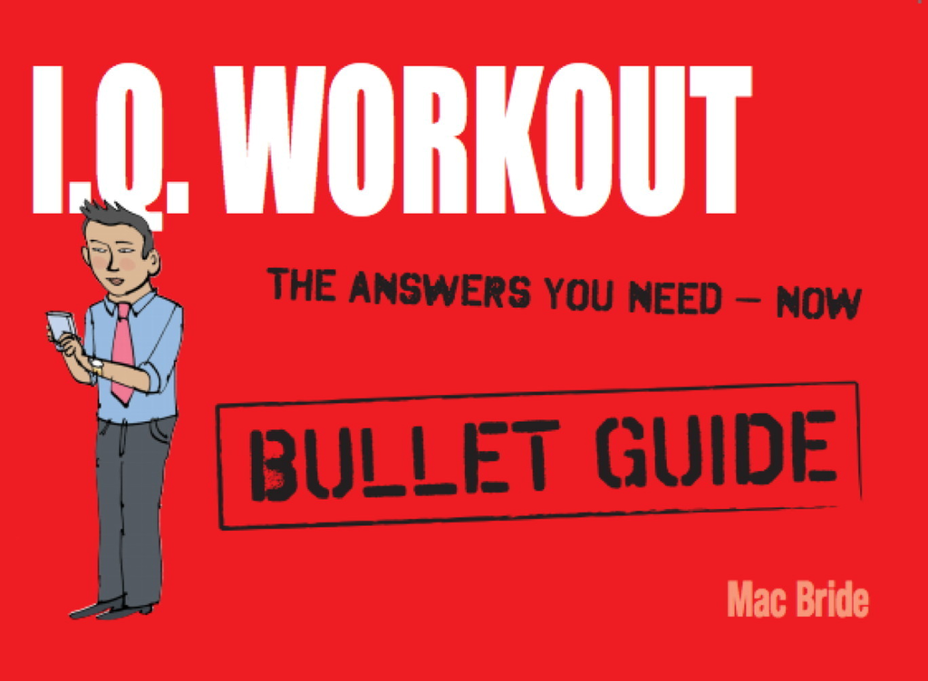 IQ Workout: Bullet Guides