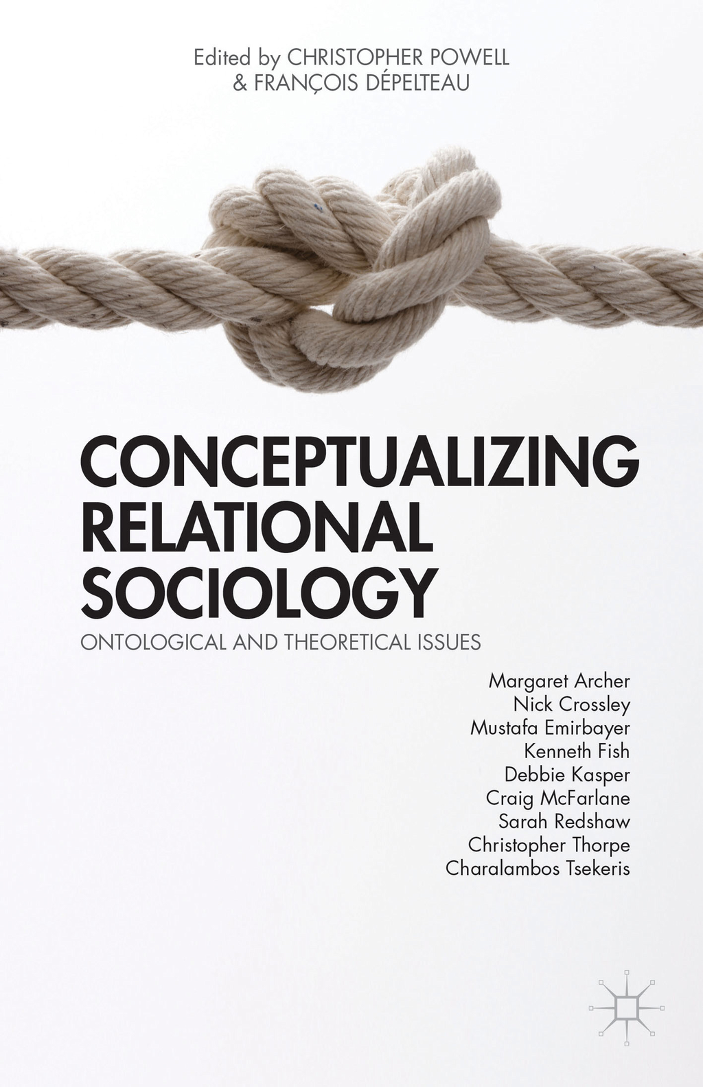 Conceptualizing Relational Sociology Ontological and Theoretical Issues