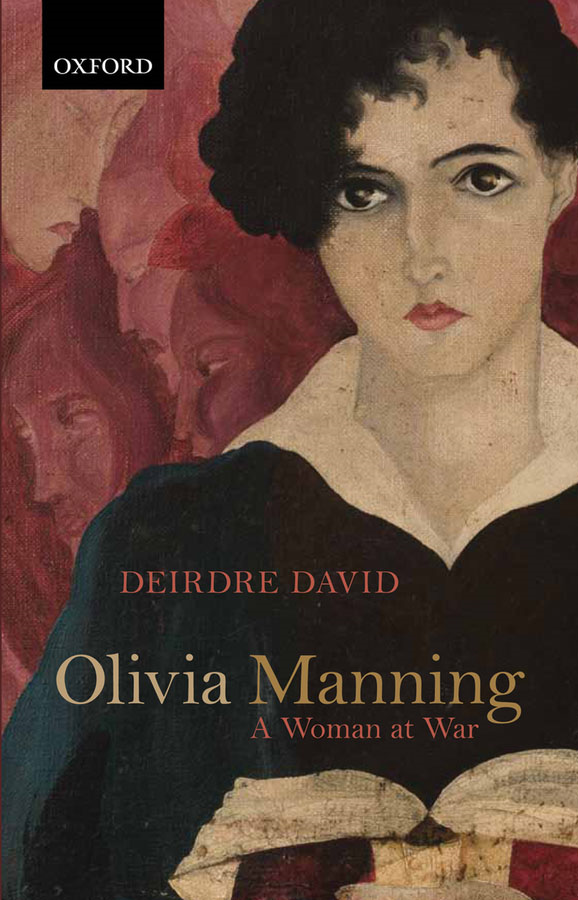 Olivia Manning: A Woman at War