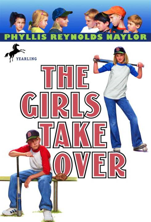 The Girls Take Over By: Phyllis Reynolds Naylor