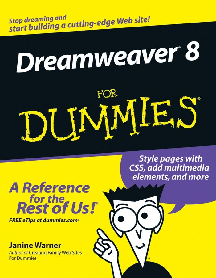 Dreamweaver 8 For Dummies By: Janine Warner