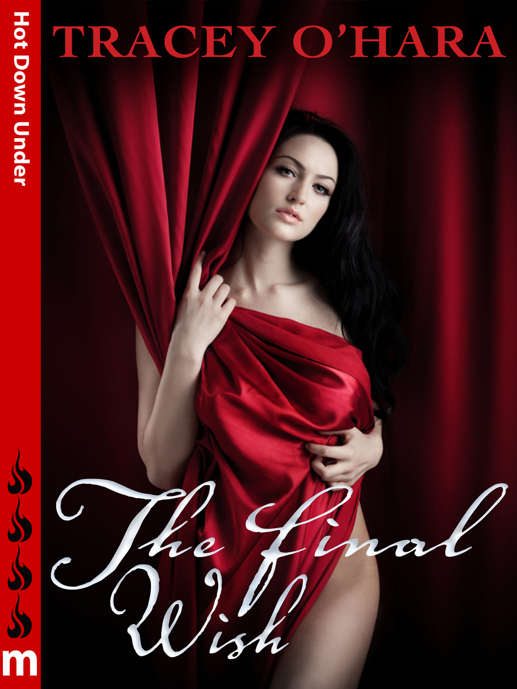 The Final Wish: Hot Down Under By: Tracey O'Hara