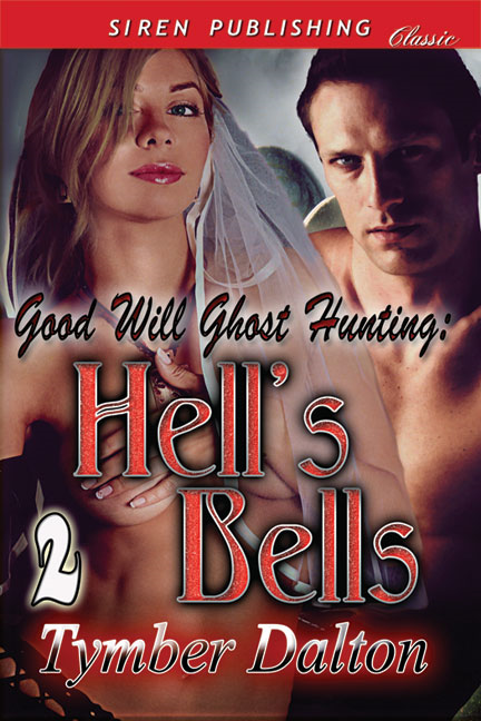 Good Will Ghost Hunting: Hell's Bells