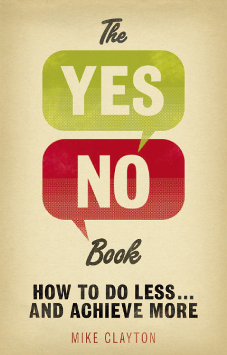 The Yes/No Book How to Do Less? and Achieve More!