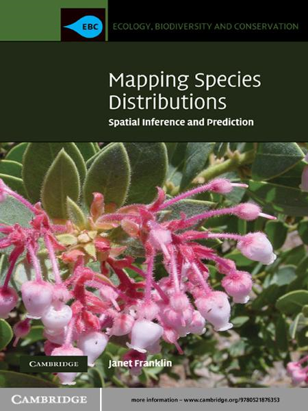 Mapping Species Distributions Spatial Inference and Prediction