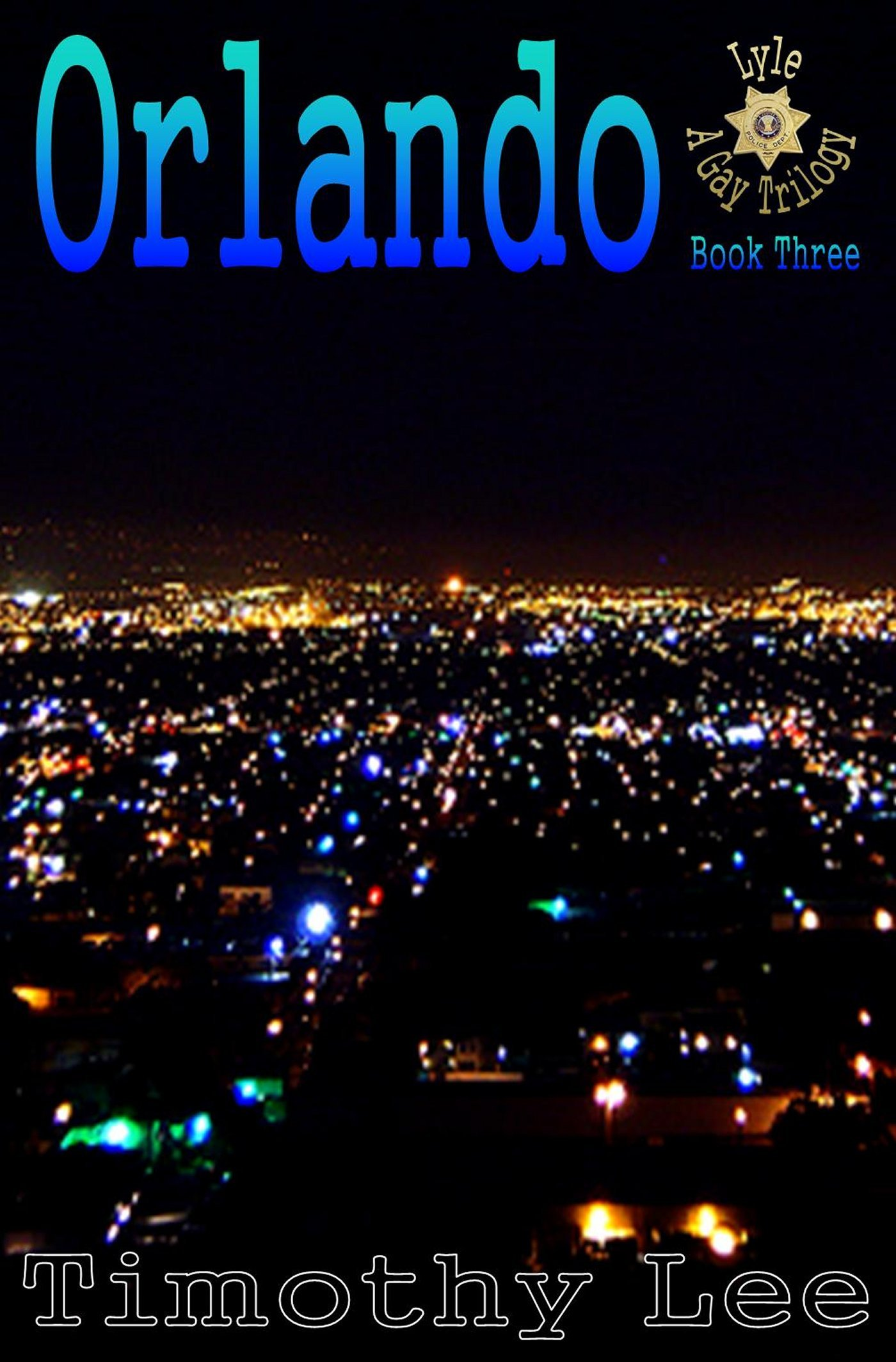 Orlando: Lyle: A Gay Trilogy - Book Three