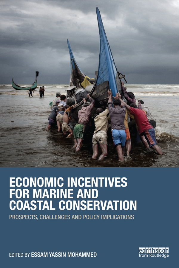 Economic Incentives for Marine and Coastal Conservation Prospects,  Challenges and Policy Implications