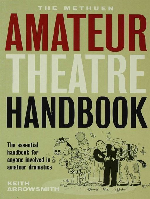 Methuen Amateur Theatre Handbook