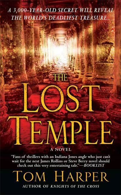 The Lost Temple By: Tom Harper