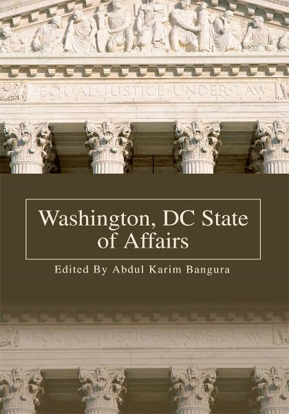 Washington, DC State of Affairs By: Abdul Bangura