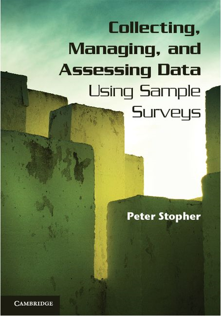 Collecting, Managing, and Assessing Data Using Sample Surveys