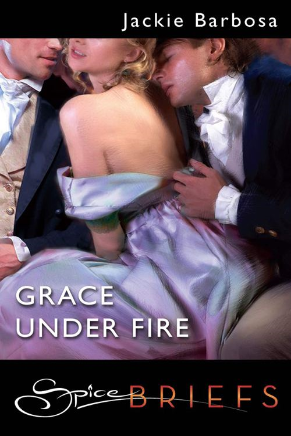Grace Under Fire (Mills & Boon Spice Briefs)